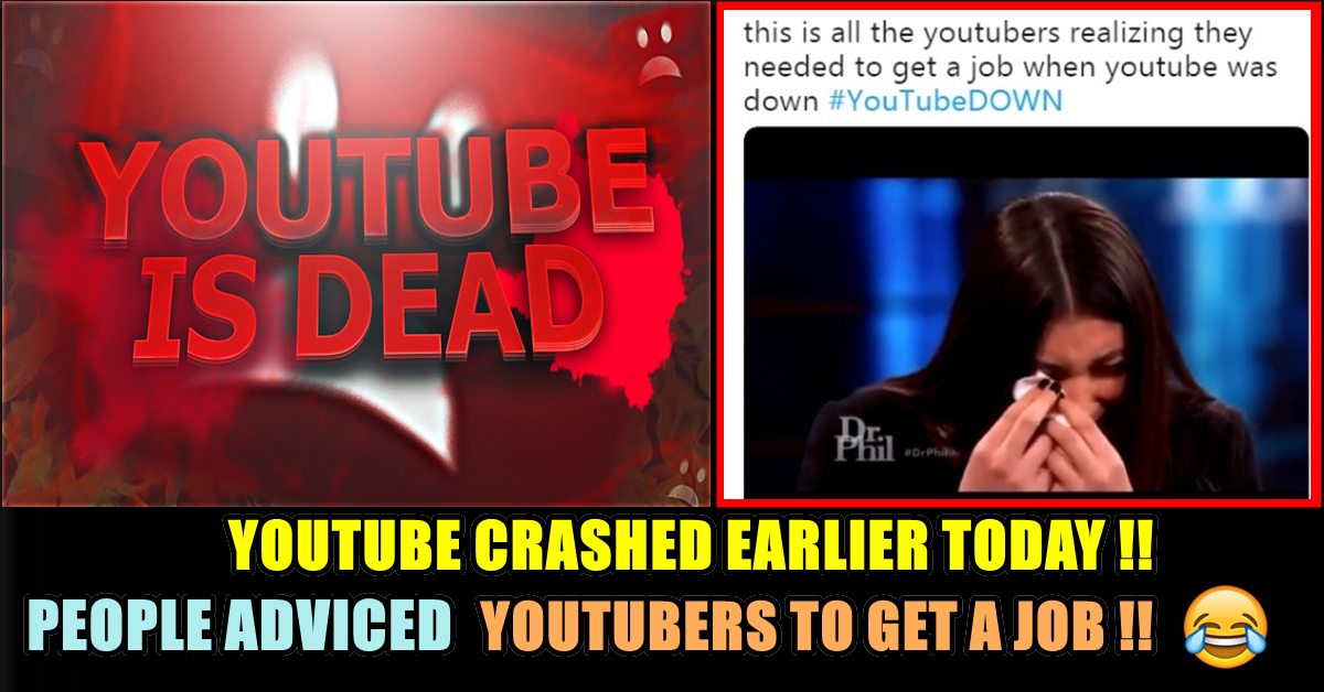 YouTube Crashed & Broke Down Today !! People Made Crazy Fun