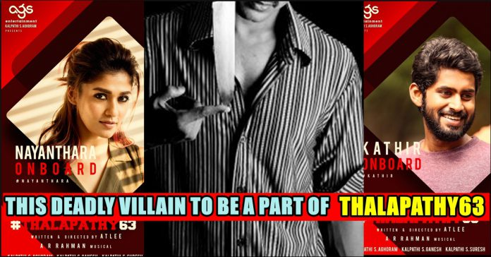 This Deadly Talented Villain Actor To Be A Part Of Thalapathy 63