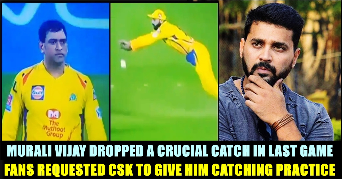 Fans Requested Chennai Super Kings To Give More Catching Practice To
