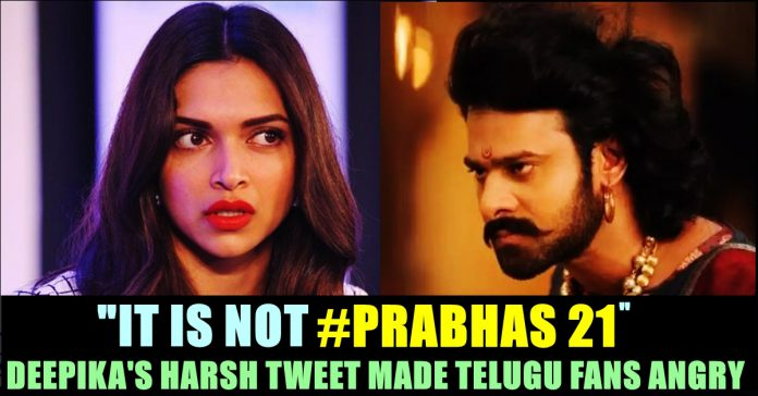 Telugu Fans Got Extremely Angry On Deepika For Mentioning ...